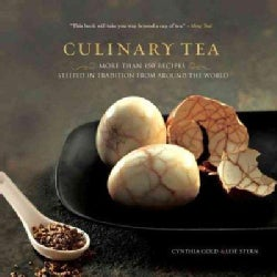 Culinary Tea: More Than 100 Recipes Steeped in Tradition from Around the World (Hardcover)