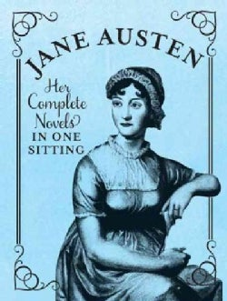 Jane Austen: Her Complete Novels in One Sitting (Hardcover)