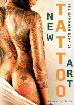 The Mammoth Book of New Tattoo Art (Paperback)