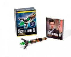 Doctor Who Eleventh Doctor's Sonic Screwdriver Kit: With Light and Sound
