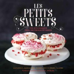 Les Petits Sweets: Two-bite Desserts from the French Patisserie (Hardcover)