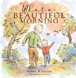 What a Beautiful Morning (Hardcover)