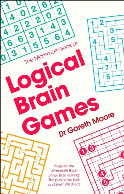 The Mammoth Book of Logical Brain Games (Paperback)