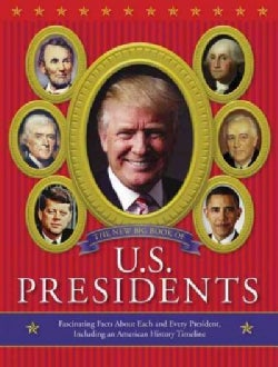 The New Big Book of U.S. Presidents (Hardcover)