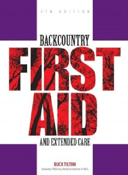 Backcountry First Aid and Extended Care (Paperback)
