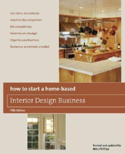 How to Start a Home-Based Interior Design Business (Paperback)