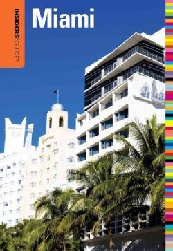 Insiders' Guide to Miami (Paperback)