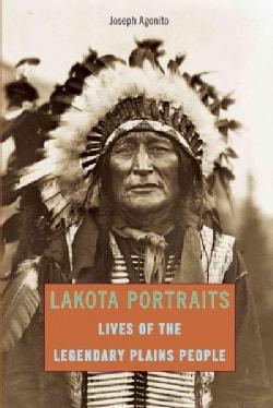 Lakota Portraits: Lives of the Legendary Plains People (Paperback)