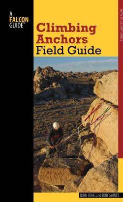 Falcon Guide Climbing Anchors Field Guide (Paperback)