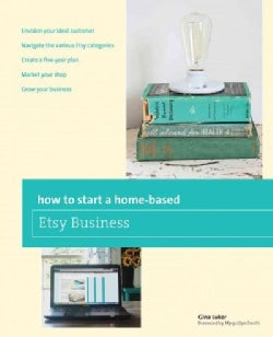 How to Start a Home-Based Etsy Business (Paperback)