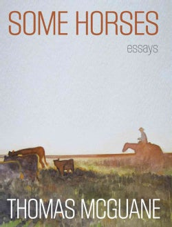 Some Horses: Essays (Hardcover)