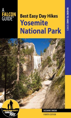 A Falcon Guide Best Easy Day Hikes Yosemite National Park (Paperback)