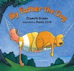 My Father the Dog (Hardcover)
