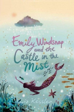 Emily Windsnap and the Castle in the Mist (Hardcover)
