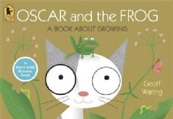 Oscar and the Frog: A Book About Growing (Paperback)