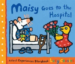 Maisy Goes to the Hospital (Paperback)