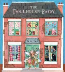 The Dollhouse Fairy (Hardcover)