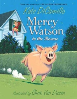 Mercy Watson to the Rescue (Paperback)