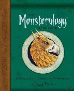 Monsterology Handbook: A Practical Course in Monsters (Hardcover)
