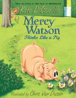 Mercy Watson Thinks Like a Pig (Paperback)