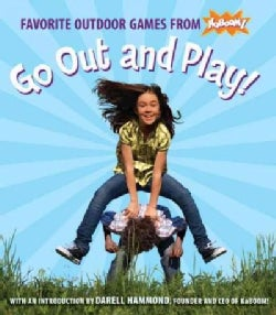 Go Out and Play!: Favorite Outdoor Games from Kaboom! (Paperback)