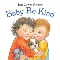 Baby Be Kind (Board book)