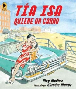 Tia Isa Quiere Un Carro / Tia Isa Wants a Car (Paperback)