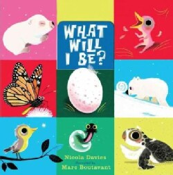 What Will I Be? (Hardcover)