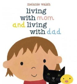 Living With Mom and Living With Dad (Hardcover)
