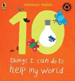 10 Things I Can Do to Help My World (Paperback)