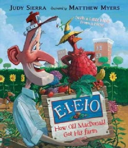 E-I-E-I-O: How Old MacDonald Got His Farm With a Little Help from a Hen (Hardcover)