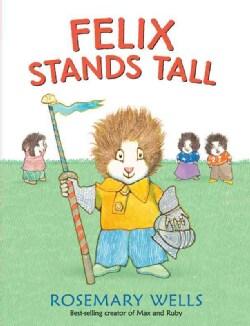 Felix Stands Tall (Hardcover)