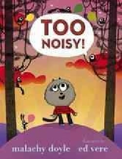 Too Noisy (Hardcover)