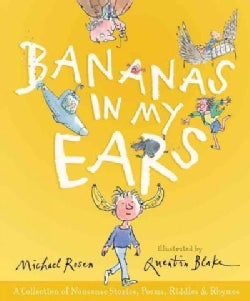 Bananas In My Ears: A Collection of Nonsense Stories, Poems, Riddles, and Rhymes (Hardcover)
