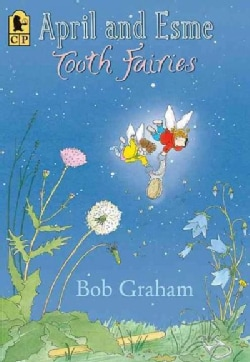 April and Esme, Tooth Fairies (Paperback)