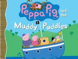 Peppa Pig and the Muddy Puddles (Hardcover)