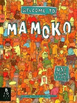 Welcome to Mamoko (Hardcover)