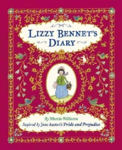 Lizzy Bennet's Diary, 1811-1812: Inspired by Jane Austen's Pride and Prejudice (Hardcover)