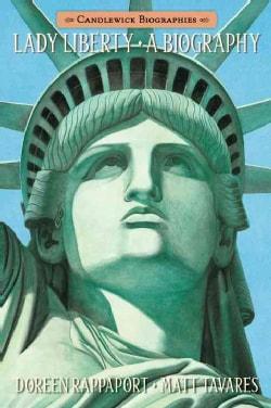 Lady Liberty: A Biography (Paperback)