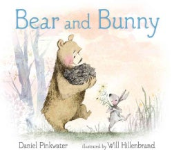 Bear and Bunny (Hardcover)