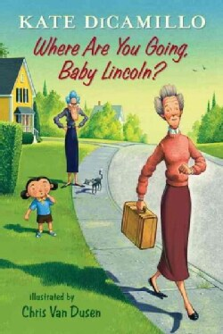 Where Are You Going, Baby Lincoln? (Hardcover)