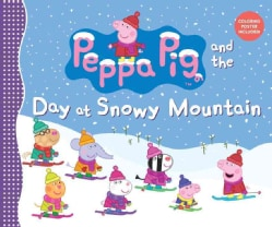 Peppa Pig and the Day at Snowy Mountain (Hardcover)
