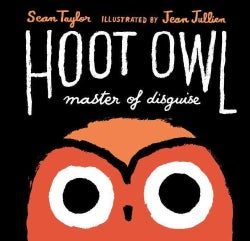 Hoot Owl, Master of Disguise (Hardcover)