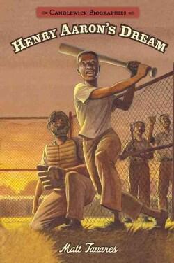 Henry Aaron's Dream (Paperback)