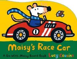 Maisy's Race Car (Board book)