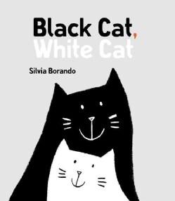 Black Cat, White Cat (Hardcover)