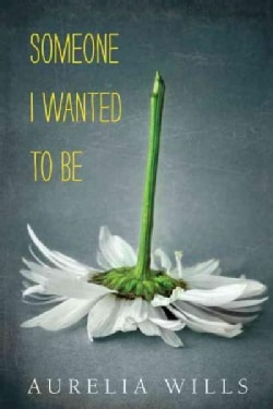 Someone I Wanted to Be (Hardcover)