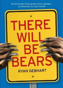 There Will Be Bears (Paperback)