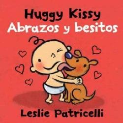 Huggy Kissy / Abrazos y besitos (Board book)