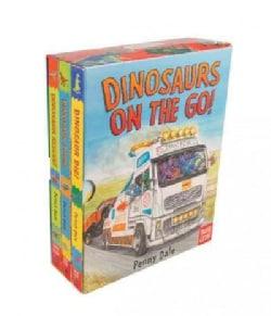 Dinosaurs on the Go!: Dinosaur Rescue! / Dinosaur Zoom! / Dinosaur Dig! (Board book)